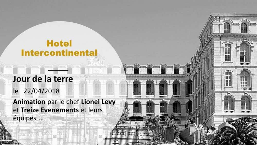 JOUR DE LA TERRE – A L'INTERCONTINENTAL – LE 22 AVRIL 2018