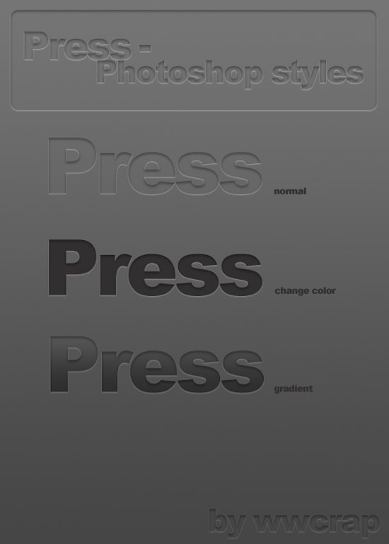 Press Photoshop Styles
