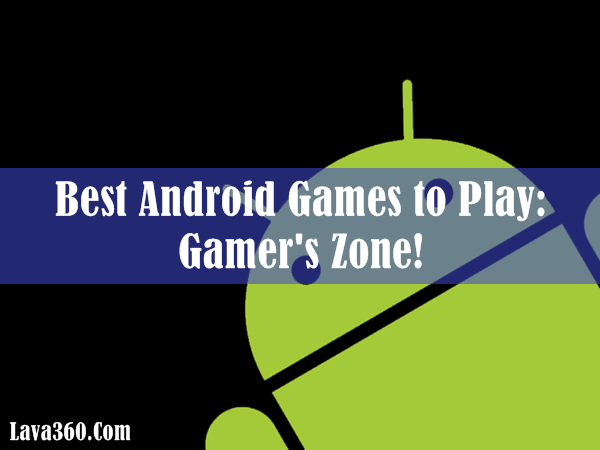 Best Android Games (1)