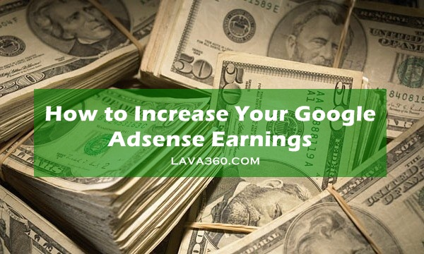How to Increase Your Google Adsense Earnings1.1