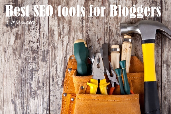 Best SEO tools for Bloggers1.1