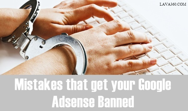 Mistakes that get your Google Adsense Banned1.1
