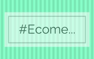 #Ecome