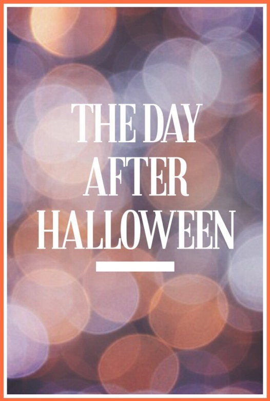 the day after halloween 6