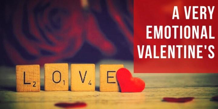 A Very Emotional Valentine's