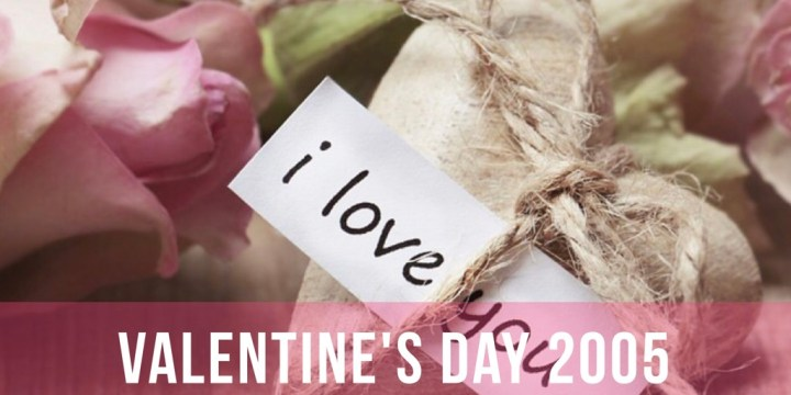 Valentine's Day 2005