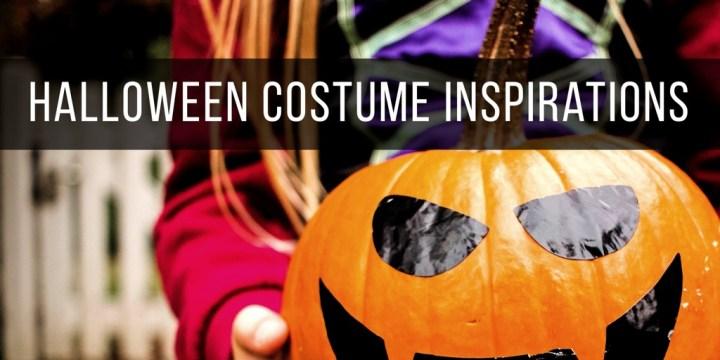 Halloween Costume Inspirations