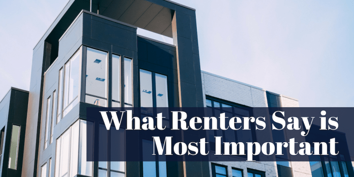 What Renters Say is Most Important