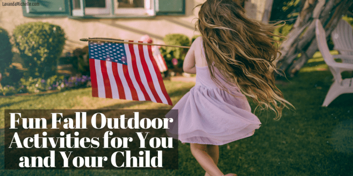 Fun Fall Outdoor Activites for You and Your Child