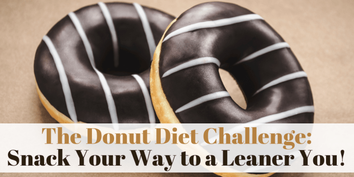The Donut Diet Challenge: Snack Your Way to a Leaner You!