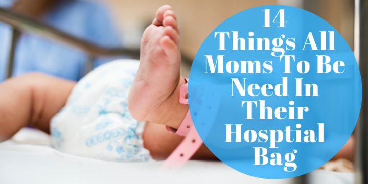 14 Things All Moms To Be Need In Their Hosptial Bag