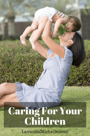 Caring For Your Children