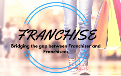 Bridging the gap between Franchiser and Franchisees