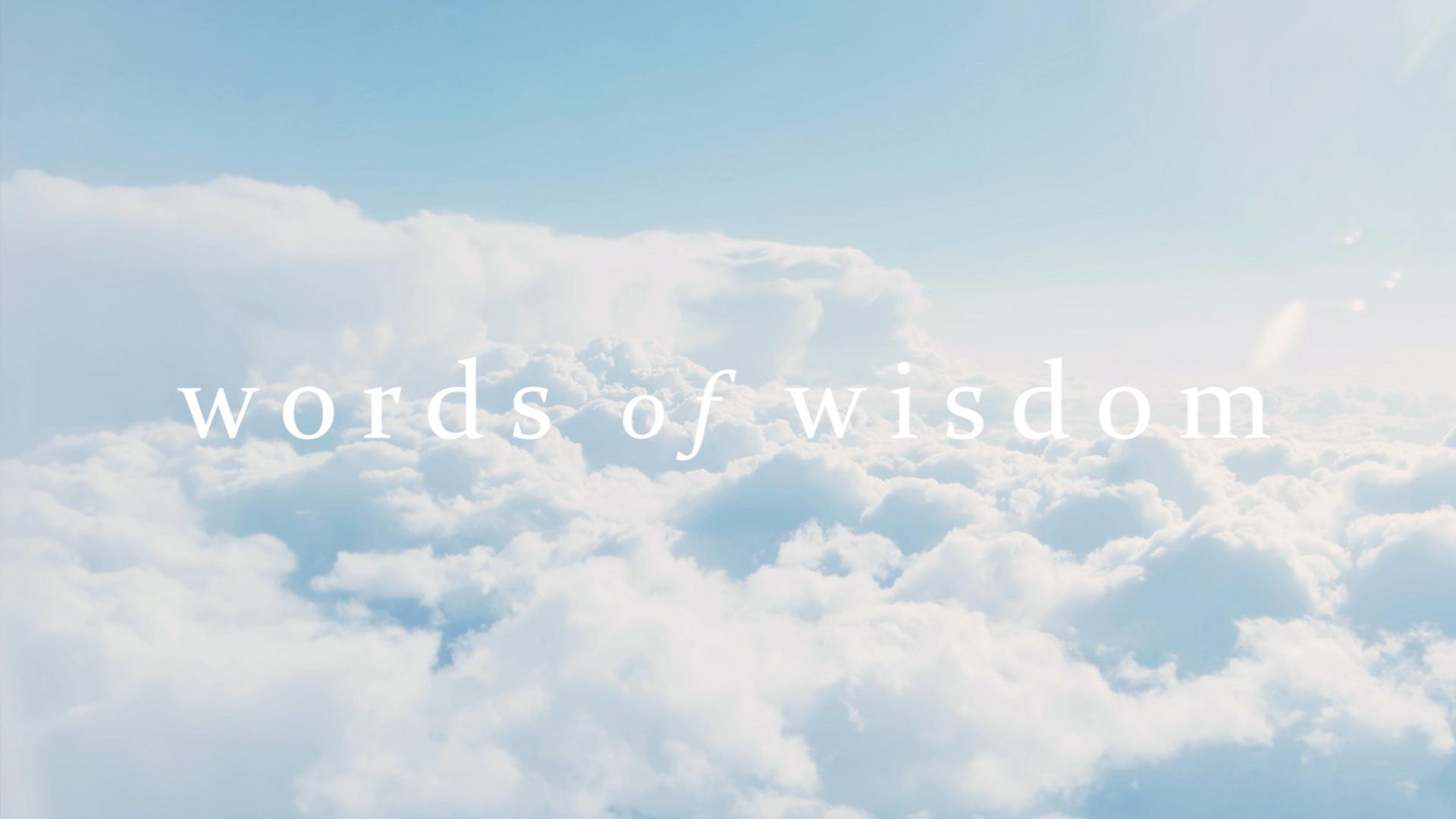 words of wisdom 001