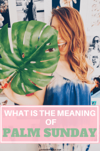 What is the meaning of Palm Sunday