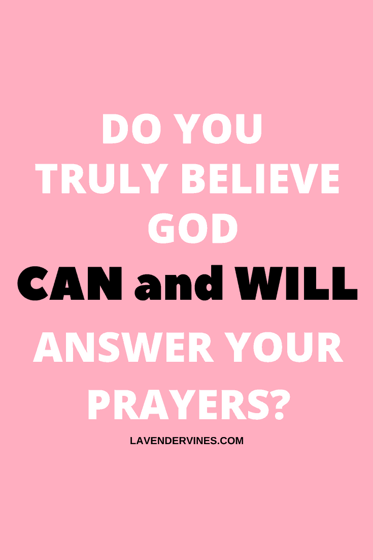 How to hear from God - do you believe God can and will answer your prayers?