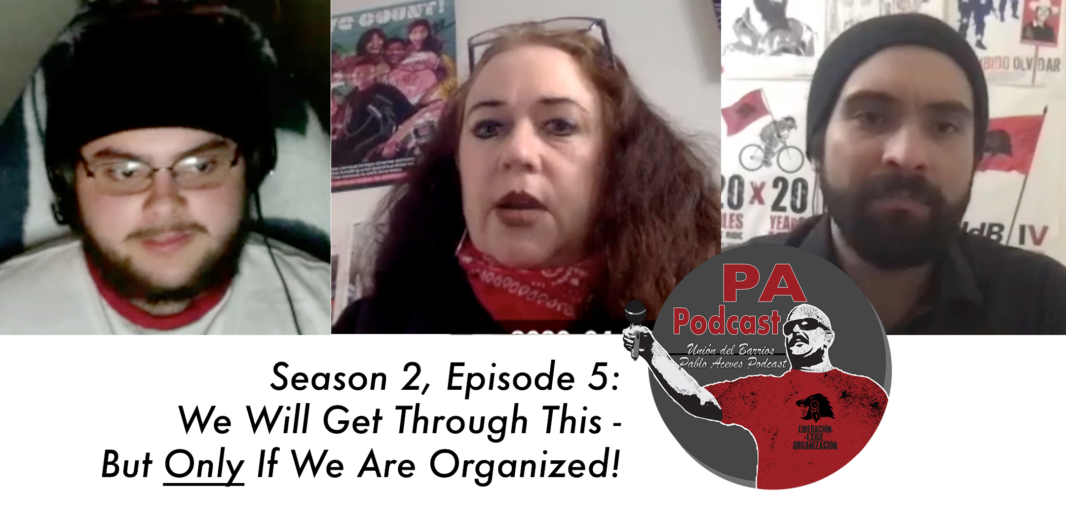 "The PA Podcast with Juan Carlos Lozano: Season 2, Episode 5 – ""We Will Get Through This –  But Only If We Are Organized!"""
