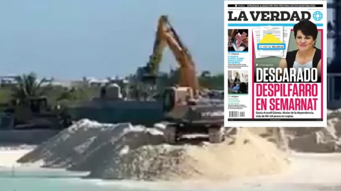 The official has also tolerated sand looting in Puerto Cancun