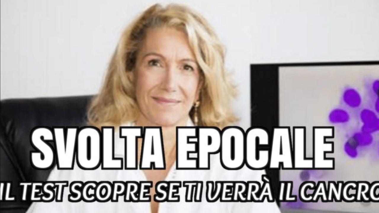 IL TEST DICE SE TI VERRÀ IL CANCRO, COSÌ SI PUÒ ELIMINARE IN TEMPO: LA RIVOLUZIONARIA SCOPERTA DELL'ONCOLOGA ITALIANA