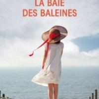 ¤ Chronique littéraire : La baie des baleines ¤
