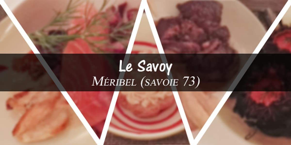 restaurant le savoy – Méribel (73 Savoie) : m'a prise pour un pigeon !