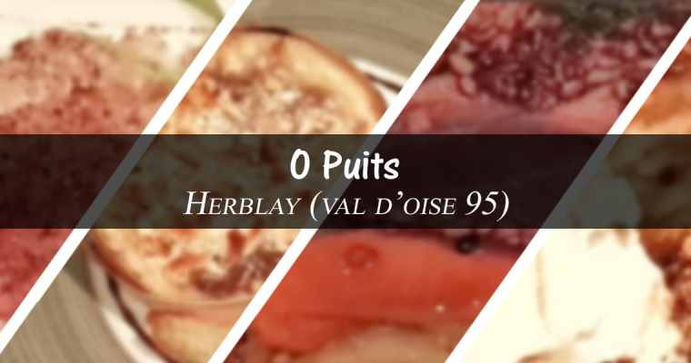 restaurant O Puits – Herblay