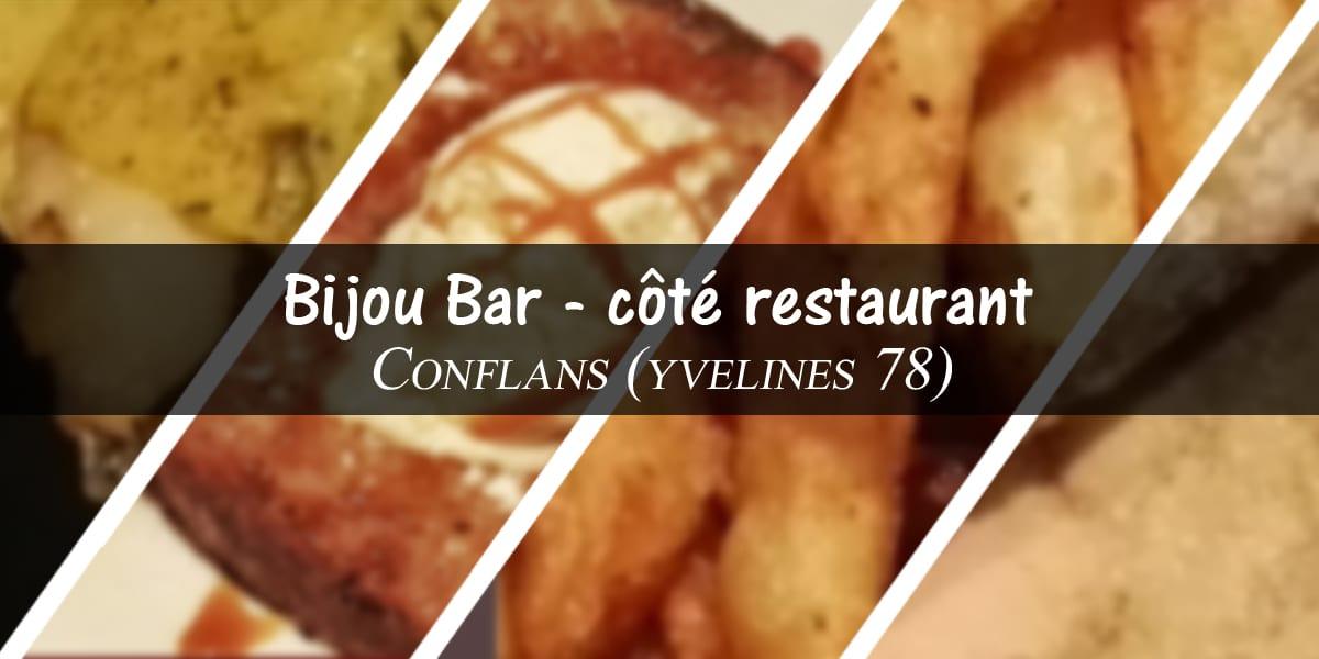 Bon plan Yvelines (78) restaurant : Bijoux Bar – côté restaurant