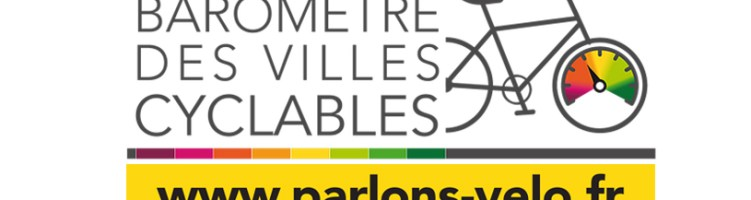 Lancement du 1er Baromètre des Villes Cyclables !