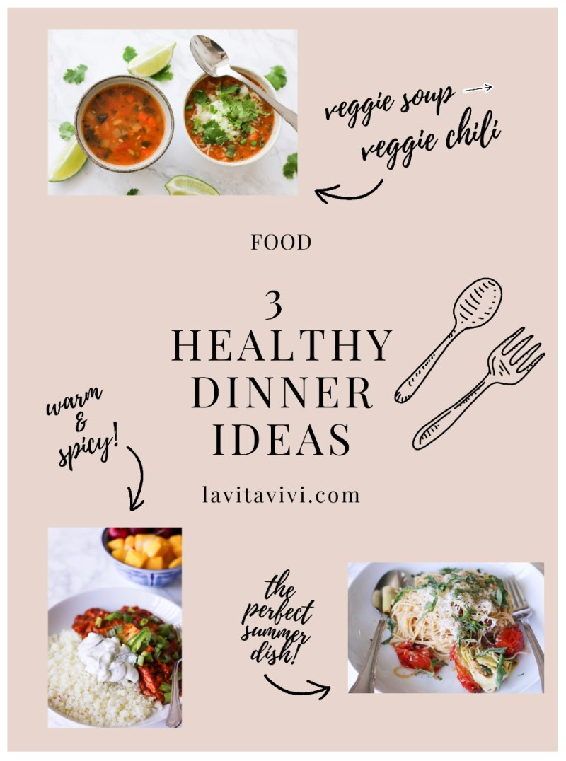 3 HEALTHY DINNER IDEAS