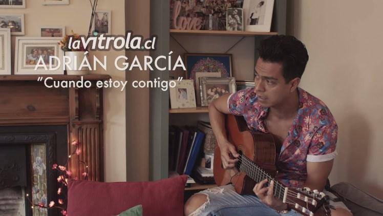 LaVitrola.cl: Adrián García – Cuando estoy contigo