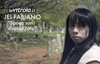 LaVitrola.cl: Jei Fabiano – Sposa son disprezzata