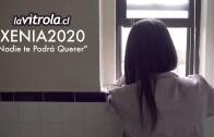 LaVitrola.cl: XENIA2020 – Nadie te podrá querer