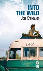 Into the Wild, voyage au bout de la solitude de Jon Krakauer