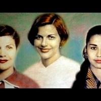 Las Miraval, hermanas que decidieron enfrentar a un dictador originado Día Mundial de la No violencia Contra la Mujer.