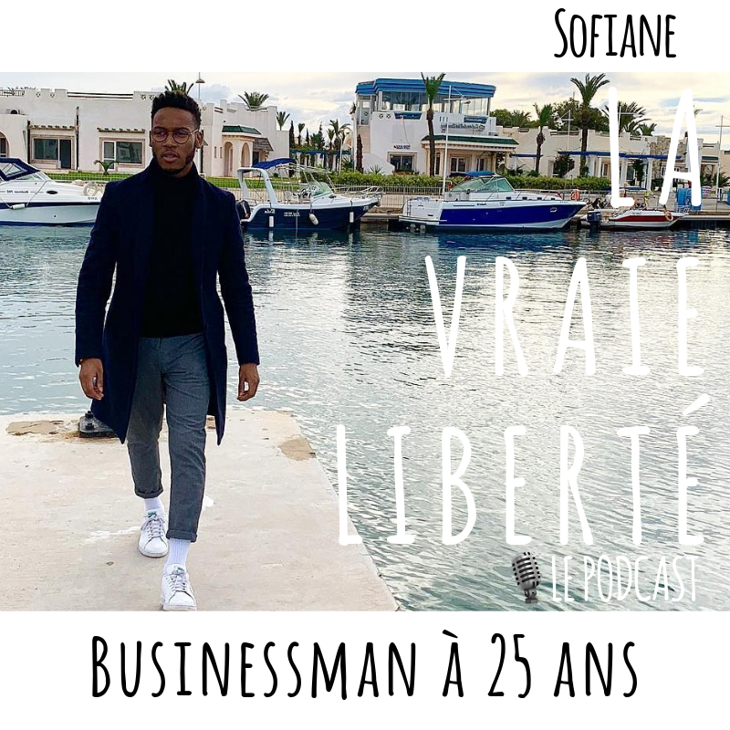 Businessman à 25 ans – Sofiane