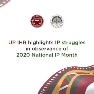 UP IHR highlights IP struggles in observance of 2020 National IP Month