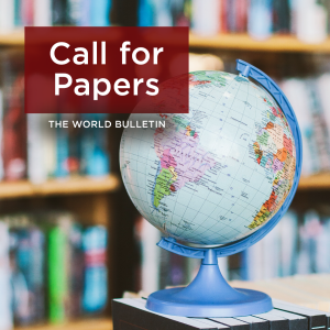 The World Bulletin Journal Call for Papers