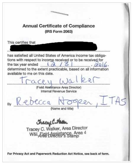 Machine generated alternative text: Annual Certificate of Compliance  (IRS Form  This certifies that  has satisfied all united States of America income tax obliga-  the tax year ended .  deterrnined to the extent practicable, based on all information  available to me on this date.  Revenue  (Name md titk)  Tracey C. Walker, Area Director  FM Privacy Act P.•rwork kt Notice s•• back