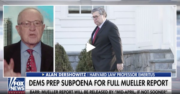 Dershowitz Criticizes Dem Subpoena of Mueller Report | Law ...