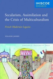9789089645968-yolande-jansen-secularism-assimilation-and-the-crisis-of-multiculturalism-178