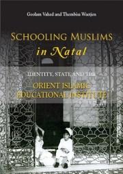 Schooling Muslims in Natal