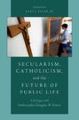Secularism, Catholicism and the Future of Public LIfe
