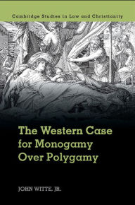 Witte, Monogamy and Polygamy