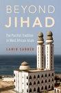 """Sanneh, """"Beyond Jihad"""""""