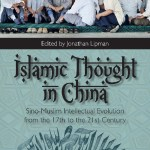 """Islamic Thought in China (Lipman, ed.)"