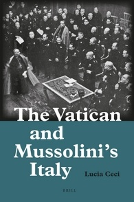 The Vatican and Mussolini's Italy