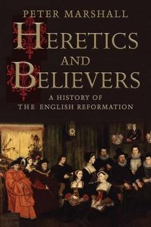 Heretics and Believes