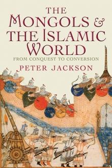 Mongols and the Islamic World.jpg