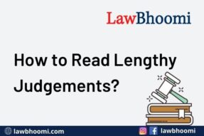 How to Read Lengthy Judgements?