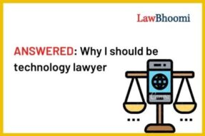 ANSWERED: Why I should be technology lawyer